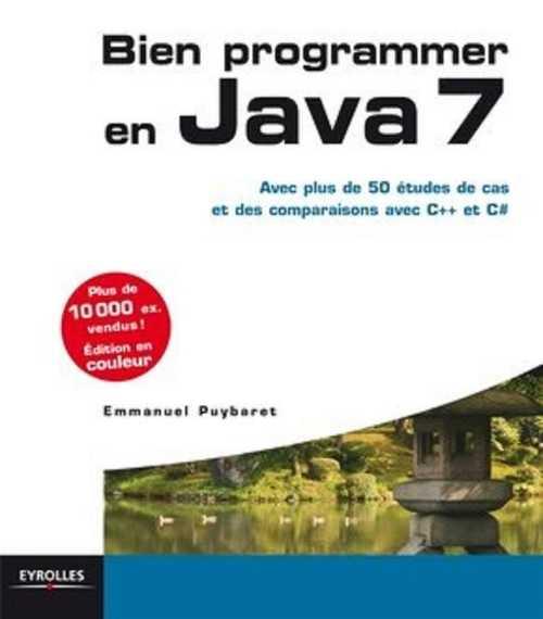 Livre : Bien programmer en Java 7